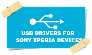 Download Sony Xperia USB Driver All Models (Latest Version)
