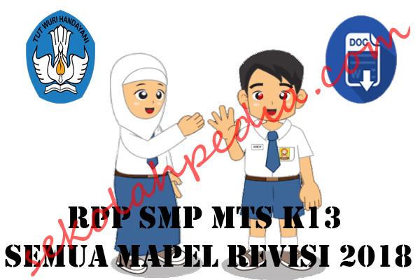 RPP SMP Mts K13 Semua Mapel Revisi 2018