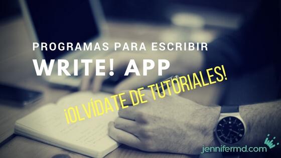 Write! App: sencillo e intuitivo programa para escritores