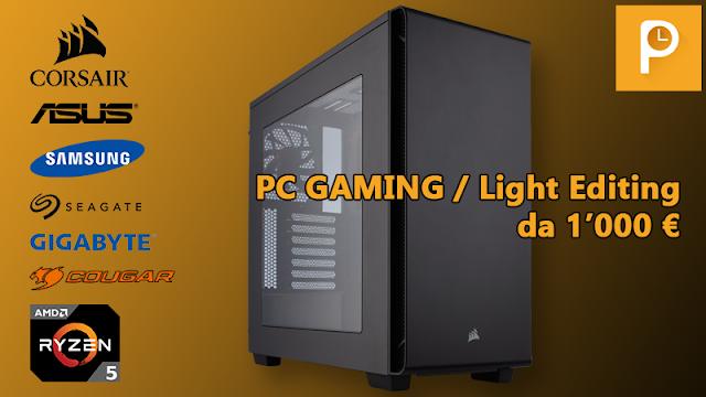 Configurazione PC Gaming ed editing leggero da 1000 € – Maggio 2017
