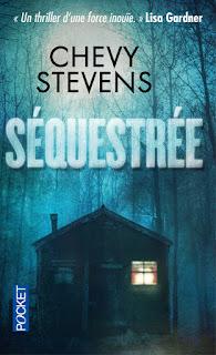 Séquestrée (Chevy Stevens)