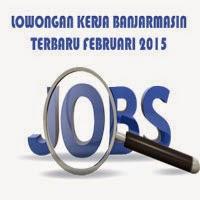 Gambar untuk Lowongan Kerja Banjarmasin Terbaru Februari 2015