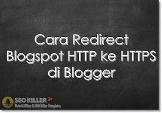 Cara Migrasi Blog dari HTTP ke HTTPS di Blogspot