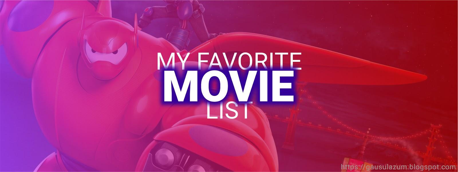 Gausul Azum Favorite Movie list