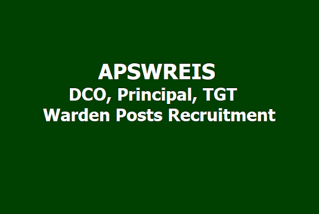 APSWREIS DCO, Principal, TGT, Warden Posts Recruitment 2019, Apply online