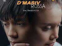 Lirik Lagu D'MASIV & Rossa - Pernah Memiliki (feat. David NOAH)