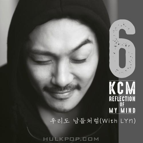 KCM – REFLECTION OF MY MIND