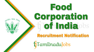 FCI Recruitment 2019 , FCI Recruitment Notification 2019, Latest FCI Recruitment
