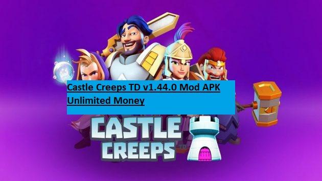 Castle Creeps TD v1.44.0 Mod APK Unlimited Money