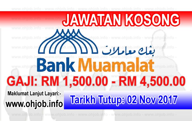 Jawatan Kerja Kosong Bank Muamalat Malaysia logo www.ohjob.info november 2017