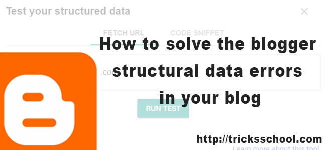 How to solve the blogger structural data errors in your blog