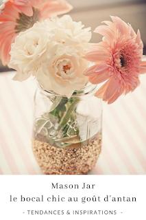 inspiration et idées décos diy mason jar et bocaux en verre mariage blog unjourmonprinceviendra26.com