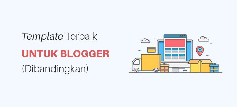 Template Terbaik Untuk Blogger