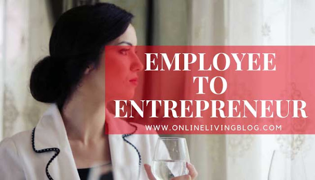 Two Steps to Move From Employee to Entrepreneur This Year