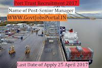 Port Trust Recruitment 2017– Senior Manager