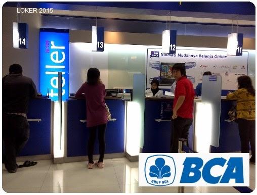 Loker Bank 2015, Peluang karir BCA, Info kerja Bank