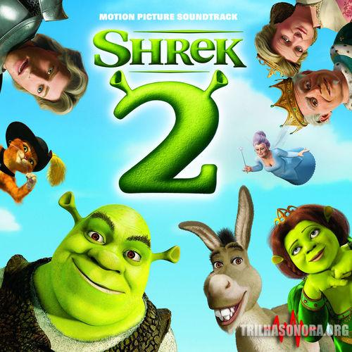 Livin La Vida Loca Mp3: Baixar Trilha Sonora Shrek 2 (2004)