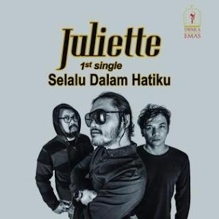 Juliette - Selalu Dalam Hatiku