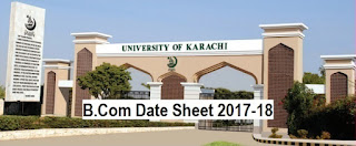 University of Karachi B.Com Part 1 and 2 Date Sheets 2018 Download - UoK Exam Schedule