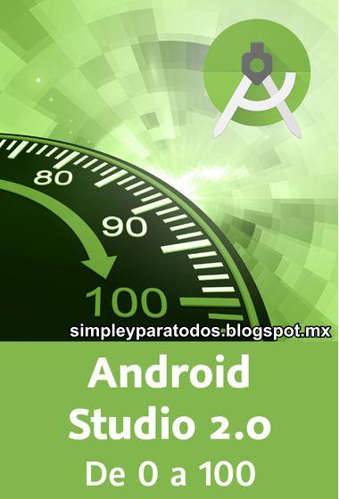 Video2Brain: Android. De 0 a 100: Teoría y práctica sobre el desarrollo para dispositivos Android – 2014
