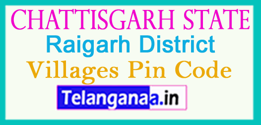 Raigarh District Pin Codes in Chattisgarh State