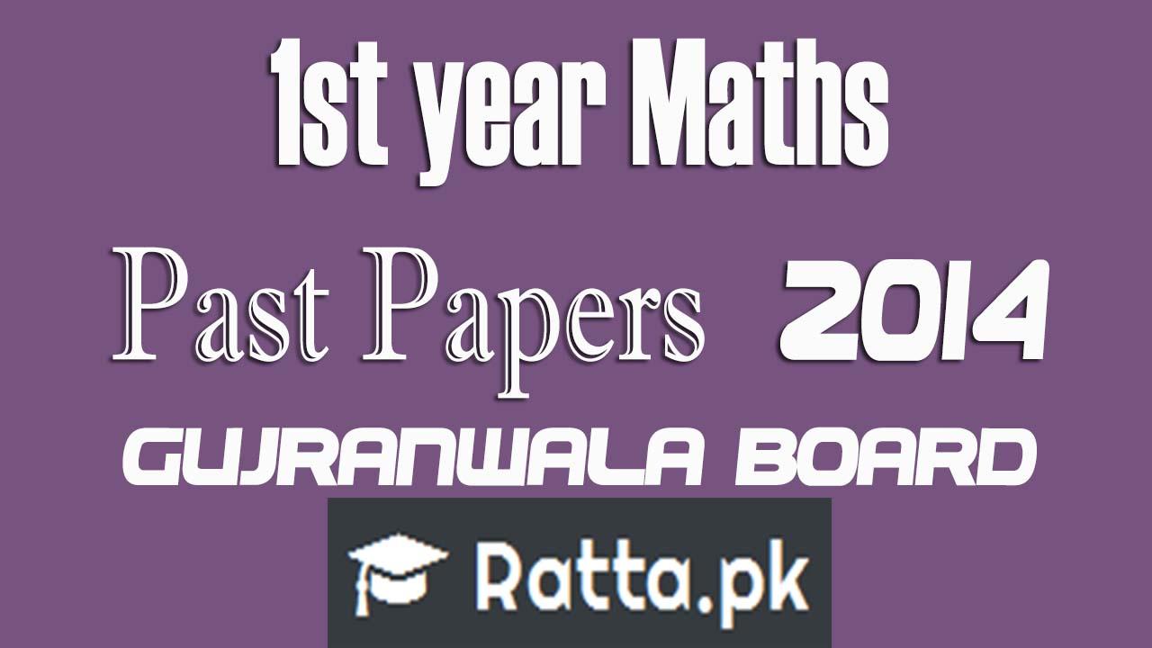 Inter part 1 Maths 2014 Past Papers Gujranwala Board  FSc/ICS 1st year Maths  11th class Maths