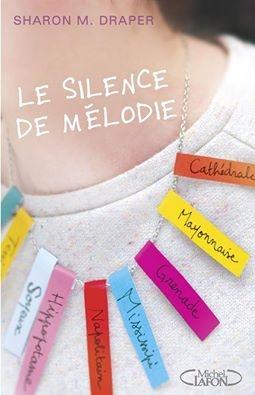 http://uneenviedelivres.blogspot.fr/2015/01/le-silence-de-melodie.html