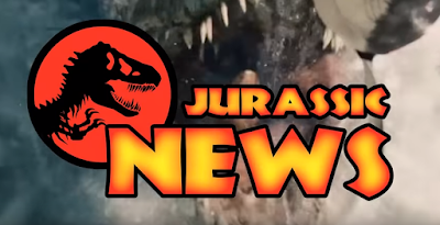 Jurassic News & weekly update!