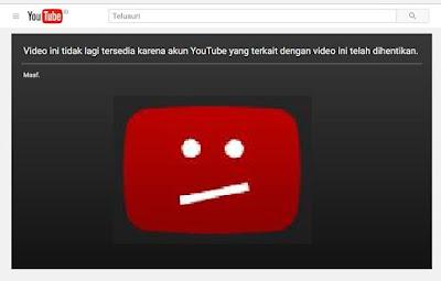 Inilah Alasan Mengapa Channel Youtube Tiba – tiba Dibanned / Ditangguhkan