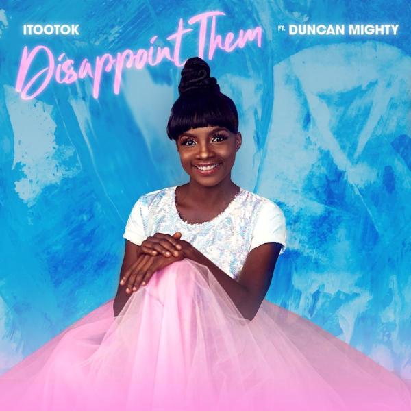 """DOWNLOAD MP3 Itootok """"disappoint them """" ft Duncan Mighty"""