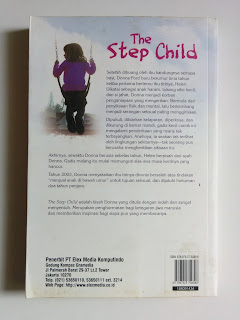 The Step Child: Anak Tiri Yang Teraniaya (Kisah Nyata)