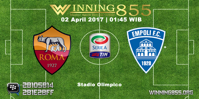 Prediksi Skor Roma vs Empoli 02 April 2017