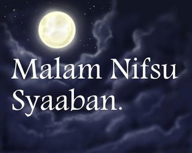 <br/>Keutamaan Malam Nisfu Sya'ban Dan Amalan Yang Dikerjakan