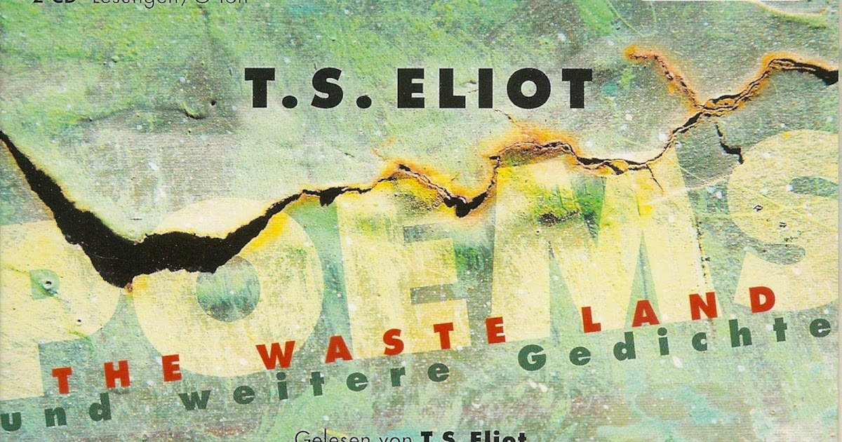 Kammermusikkammer T S Eliot The Waste Land And Other Poems