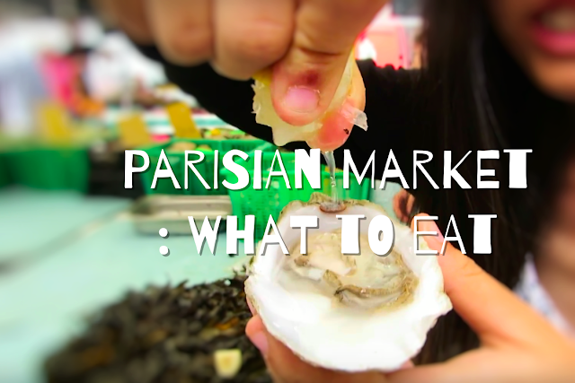 what to eat in Paris Market
