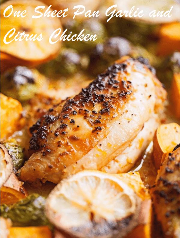 One Sheet Pan Garlic and Citrus Chicken