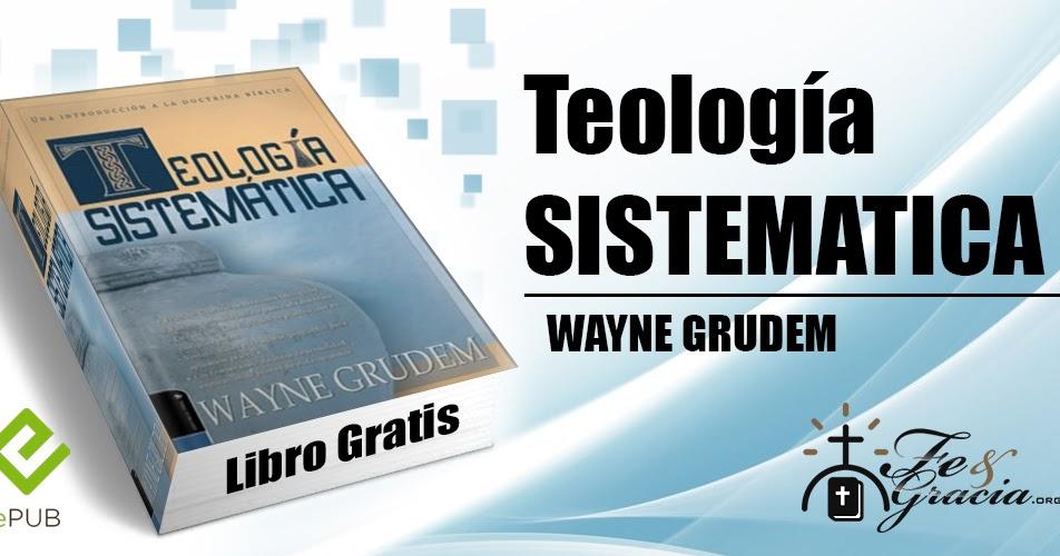 gratis teologia sistematica de grudem