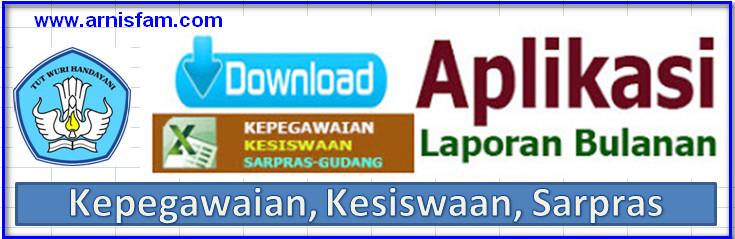 Download Aplikasi Laporan Bulanan Kepegawaian Kesiswaan Sarpras Excel Administrasitatausaha Com