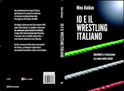 Copertina di ''Io e il wrestling italiano'' di Nino Baldan