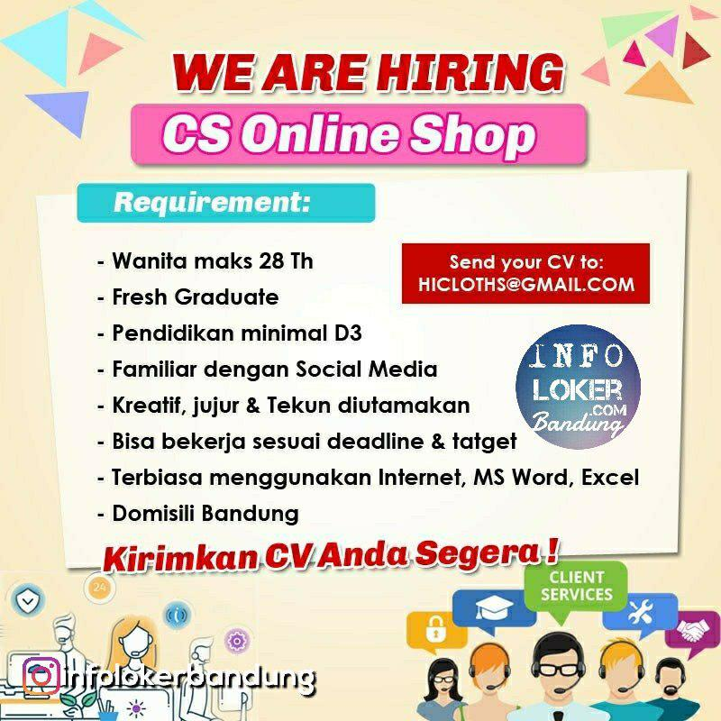 Lowongan Kerja CS Online Shop Hi Cloth Bandung Agustus 2018