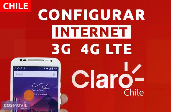 Configurar Internet APN 3G/4G LTE Claro Chile 2019 - Cosmovil