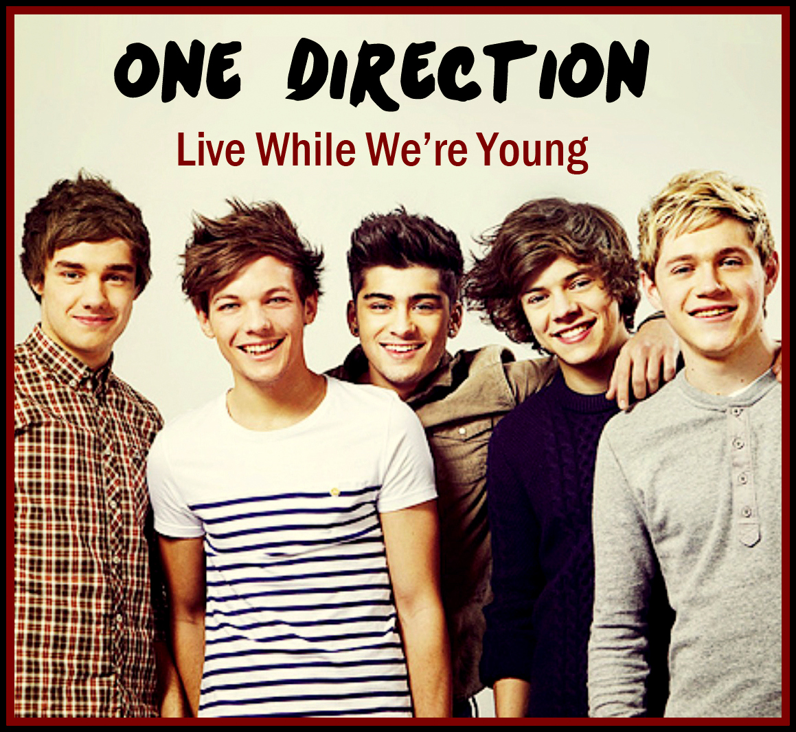World of Music: ONE DIRECTION - LIVE WHILE WE'RE YOUNG LYRICS