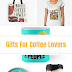 Good gifts for coffee lovers