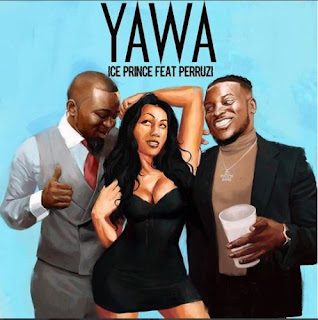 Ice Prince - Yawa ft. Peruzzi