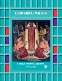 Libro Para el maestro Telesecundaria Lengua Materna Español Primer grado 2019-2020