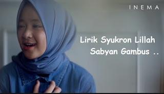 Lirik Lagu Syukron Lillah Nissa Sabyan