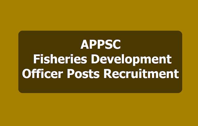APPSC Fisheries Development Officer posts