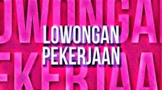 4 Lowongan kerja terbaru hari ini di DKI Jakarta Cek Yuk