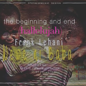 Download Audio |  Frank Lehani – Wewe Ni Baba