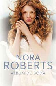 Album de Boda – Nora Roberts